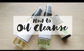 How to Oil Cleanse | Oh, It's Andee!