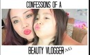 Confessions of a Beauty Vlogger tag