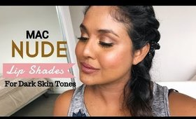 Perfect Mac Nude Lipsticks for Brown Skin Tones   Try on   Itsmrsshasha