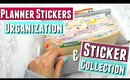 Planner Sticker Organization and Storage and PLANNER STICKERS COLLECTION HAUL