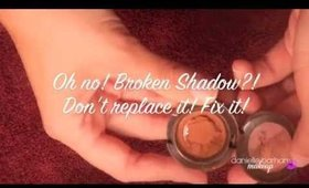 How to: Fix Broken Powder and Shadow Makeup
