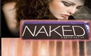I  got NAKED!!! Urban Decay Naked Eyeshadow Palette Review & Swatches