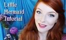 Little Mermaid Tutorial I Disney Collab!