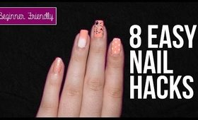 8 Easy Nail Art Hacks for Beginners