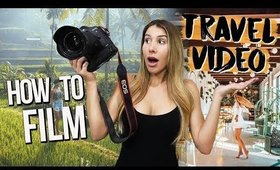 HOW TO MAKE A TRAVEL VIDEO (Top 10 Edition!)