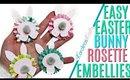 Easy Easter Bunny Rosette Embellishments, Easter Embellishments, 10 Days of Easter Happy Mail DAY 4
