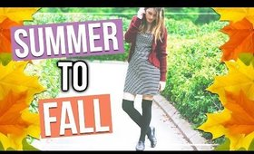SUMMER TO AUTUMN FASHION TRANSITION 2015