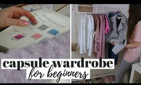 7 TIPS TO BUILD A CAPSULE WARDROBE FOR BEGINNERS