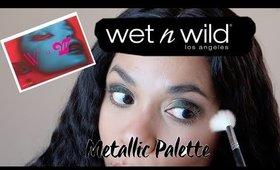 Wet n Wild Metallic Palette Tutorial