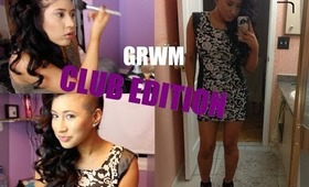 Get Ready With Me   Club Edition