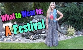 What to Wear to: A Festival