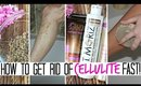 HOW TO Get Rid of Cellulite FAST! + DIY Exfoliator