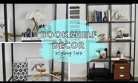Bookshelf Decorating Ideas | Helpful Tips + Tricks
