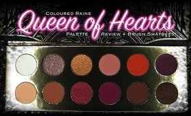 Coloured Raine l 👑 l Queen of Hearts Palette l ❤️ l Review + Brush Swatches!