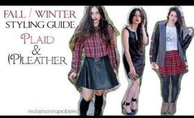 Fall Winter 2013 | Styling Plaid and Faux Leather