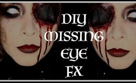 DIY EASY MISSING EYE (MAKEUP FX TUTORIAL)