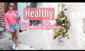 MY HEALTHY WEEKEND ROUTINE//GROCERY HAUL
