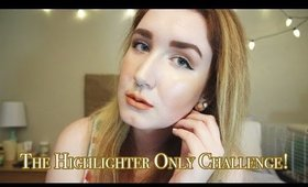 The Highlighter Only Challenge!