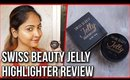 SWISS BEAUTY JELLY HIGHLIGHTER REVIEW & DEMO Stacey Castanha