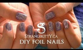 DIY Easy Foil Effect Nails - strangekitty.ca