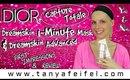 Dior   Capture Totale   Dreamskin 1-Minute Mask & Advanced Perfect Skin Creator   Tanya Feifel