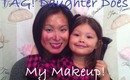 Daughter Does My Makeup! ツ TAG