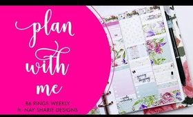 Plan With Me | Weekly B6 Rings • ft. NaySharie Designs | Bliss & Faith Paperie