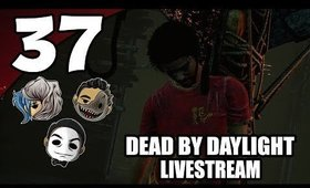 Dead By Daylight - Ep. 37 - Year of The Dog [No Cam] [Livestream UNCENSORED NSFW]