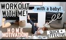 WORKOUT AT HOME WITH ME AND MY BABY! QUICK 20 MINUTE FULL BODY WORKOUT | Kendra Atkins