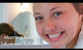 Morning Routine {Summer Edition}