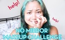 No Mirror Makeup Challenge (Kim Kardashian Look)