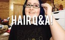 HAIR Q&A! ++ NEW HAIR COLORS!
