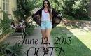 June 12 | Summer OOTD