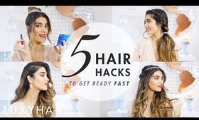 5 Hacks to Get Ready Fast - Holiday Edition | Luxy Hair
