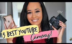 3 Best YouTube Cameras! | Kym Yvonne