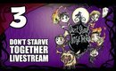 Don't Starve Together - Ep. 3 - So Johnny Chose Willow [Livestream UNCENSORED]