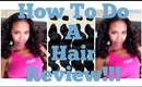 How To Do a Great Hair Review
