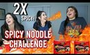 Spicy Noodle Challenge 2X SPICY! | SO SPICY IT'S IMPOSSIBLE??!