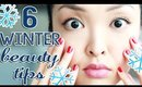 6 Winter Beauty Tips You Need To Know!