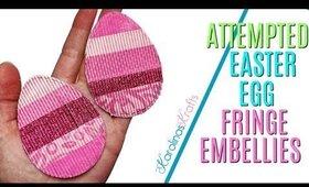 Easter Egg Fringe Embellishments, Fringe Eggs, 10 Days of Easter Happy Mail DAY 8