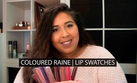 COLOURED RAINE LIP SWATCH & COLLECTION | REDBEDROOMMAKEUP