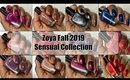 Zoya Fall 2019  The Sensual Collection 💅🏾