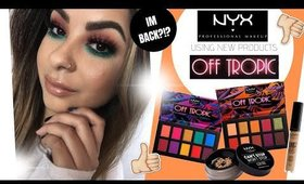 NYX OFF TROPIC | TRYING NEW NYX PRODUCTS