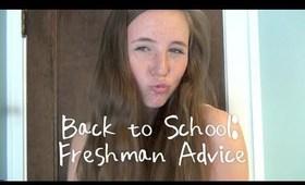 Back to School: Freshman Advice