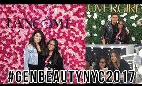 Gen Beauty NYC 2017, Meeting Nicole Guerriero & More!