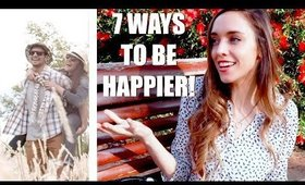 7 WAYS TO FEEL HAPPIER AND LIVE A MORE JOYFUL LIFE from TedX - Day 11 'TYLA' Challenge