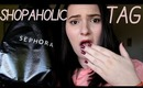 TAG: The Shopaholic Tag | OliviaMakeupChannel