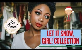 TUTORIAL: Too Faced Let It Snow, Girl! Collection