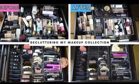 DECLUTTERING MY ENTIRE MAKEUP COLLECTION 2019