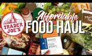 AFFORDABLE FOOD HAUL : TRADER JOES ORGANIC CLEAN HEALTHY GROCERY SHOPPING ON A BUDGET | SCCASTANEDA